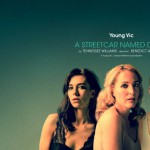A Streetcar Named Desire, Young Vic