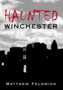 Matthew Feldwick's  'Haunted Winchester'